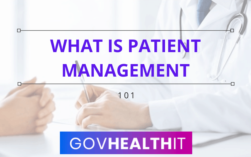 What is patient management